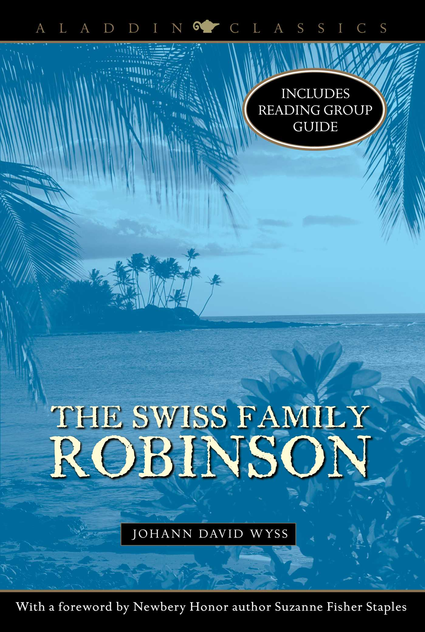 a review of the swiss family robinson by johann david wyss