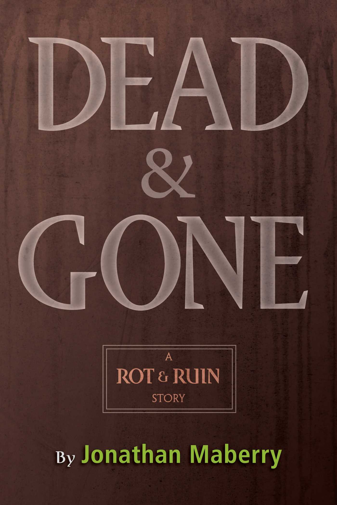 Dead gone ebook by jonathan maberry official publisher page dead gone 9781442472761 hr fandeluxe Epub