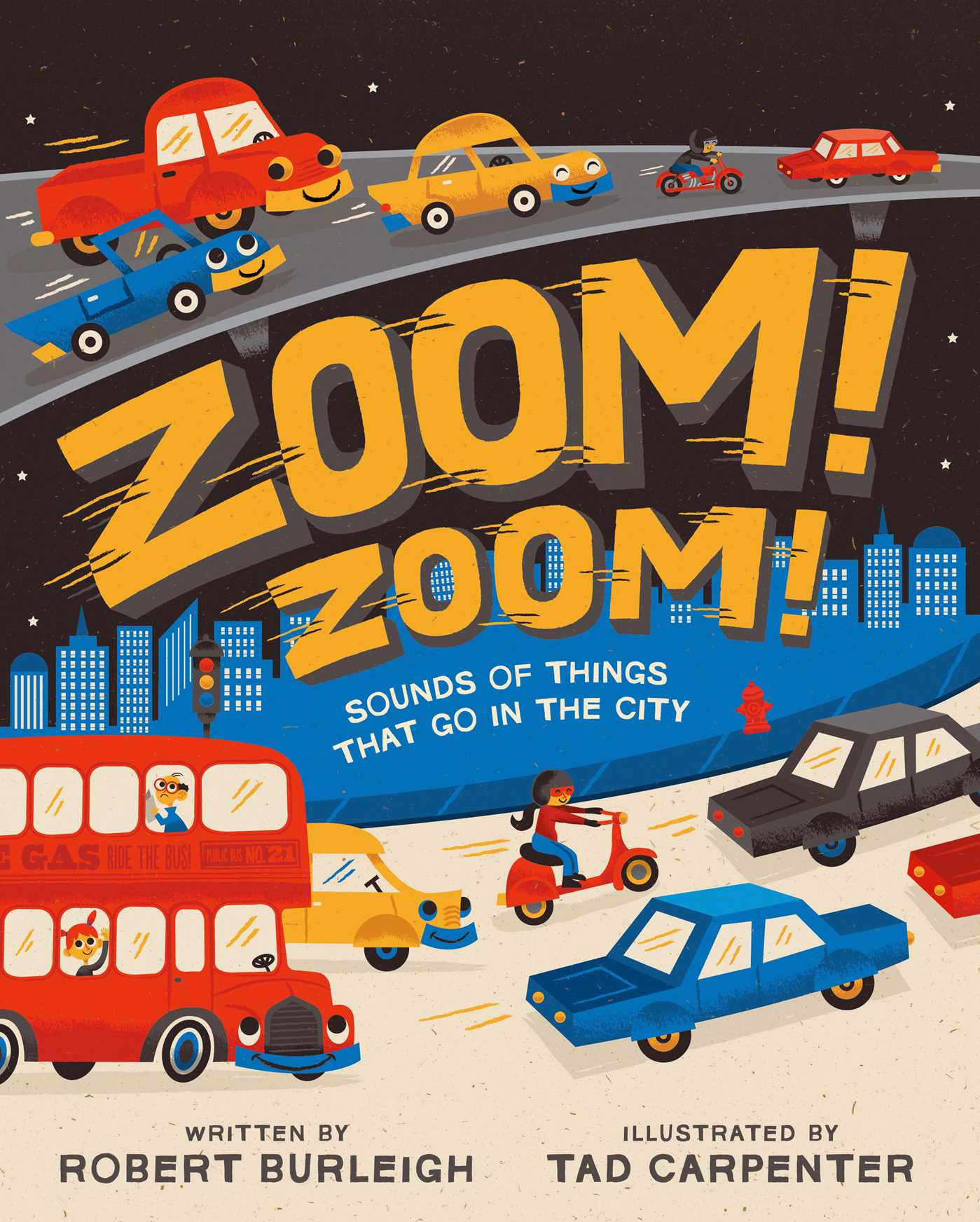 Zoom! Zoom! | Book by Robert Burleigh, Tad Carpenter | Official ...
