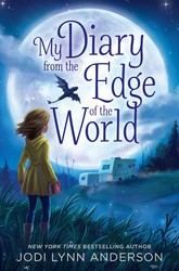 My diary from the edge of the world 9781442483880