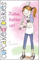 Katie batter up 9781442485648
