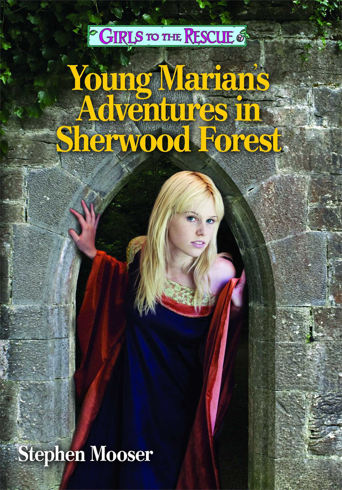 Girls-to-the-rescue-young-marians-adventures-in-sherwood-forest-9781442492011_hr