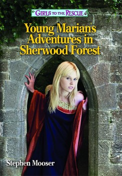 Girls to the Rescue—Young Marian's Adventures in Sherwood Forest