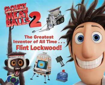 The Greatest Inventor of All Time . . . Flint Lockwood!