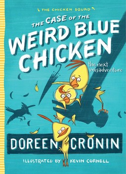 The Case of the Weird Blue Chicken