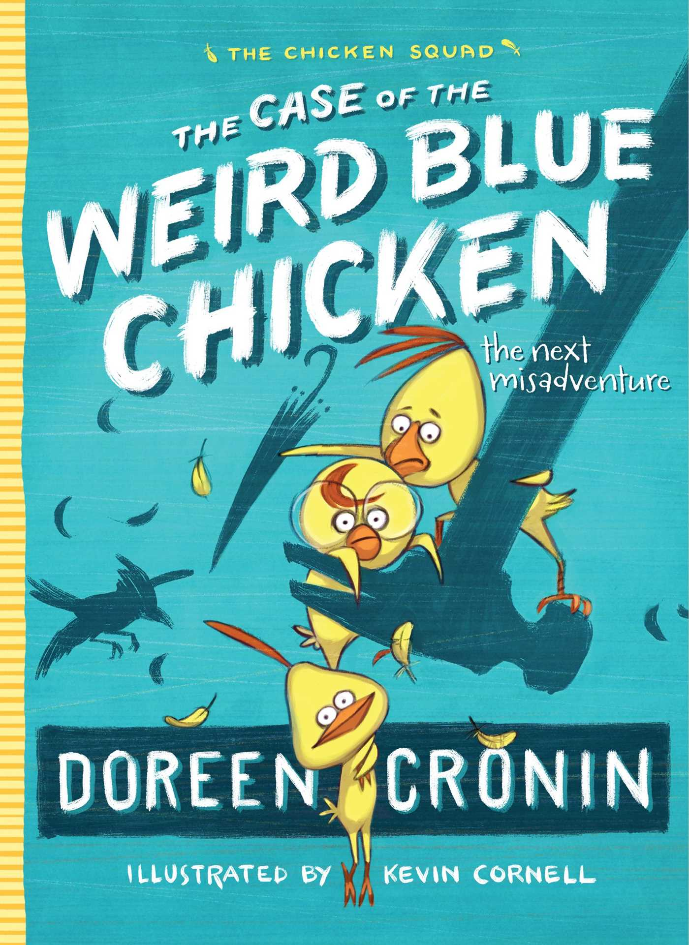 The case of the weird blue chicken 9781442496811 hr