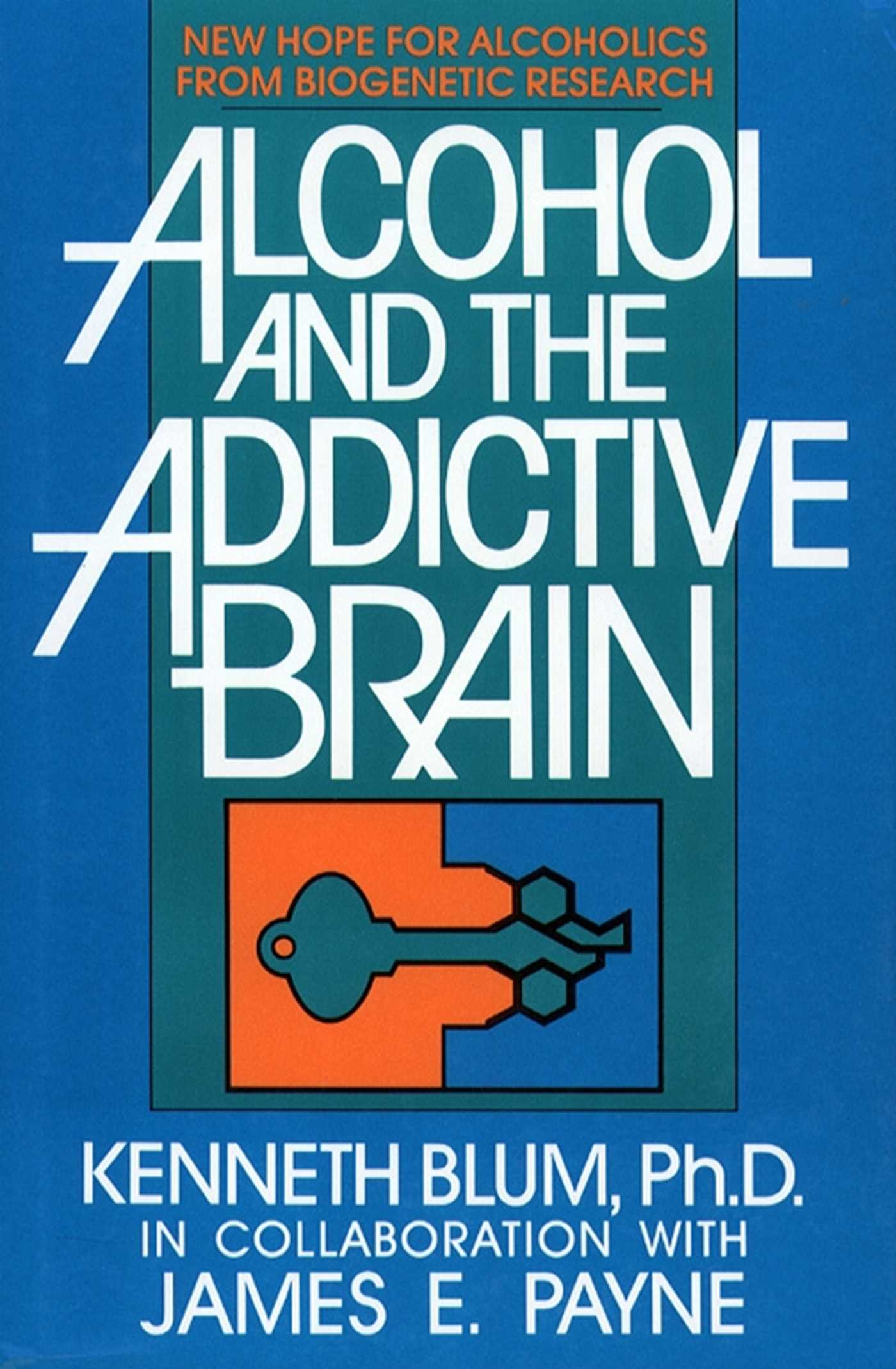Alcohol and the addictive brain 9781451602289 hr
