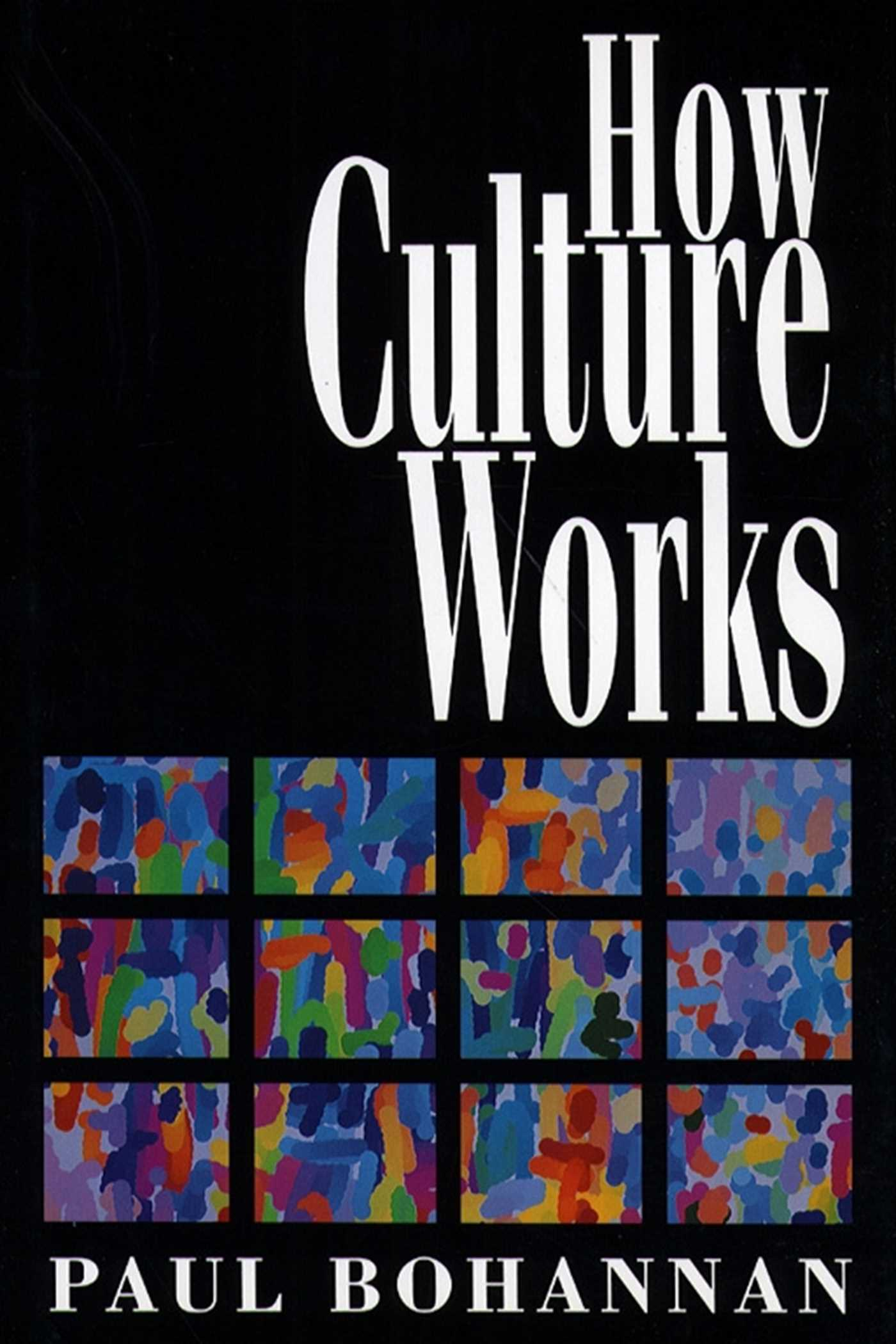 How culture works 9781451602296 hr