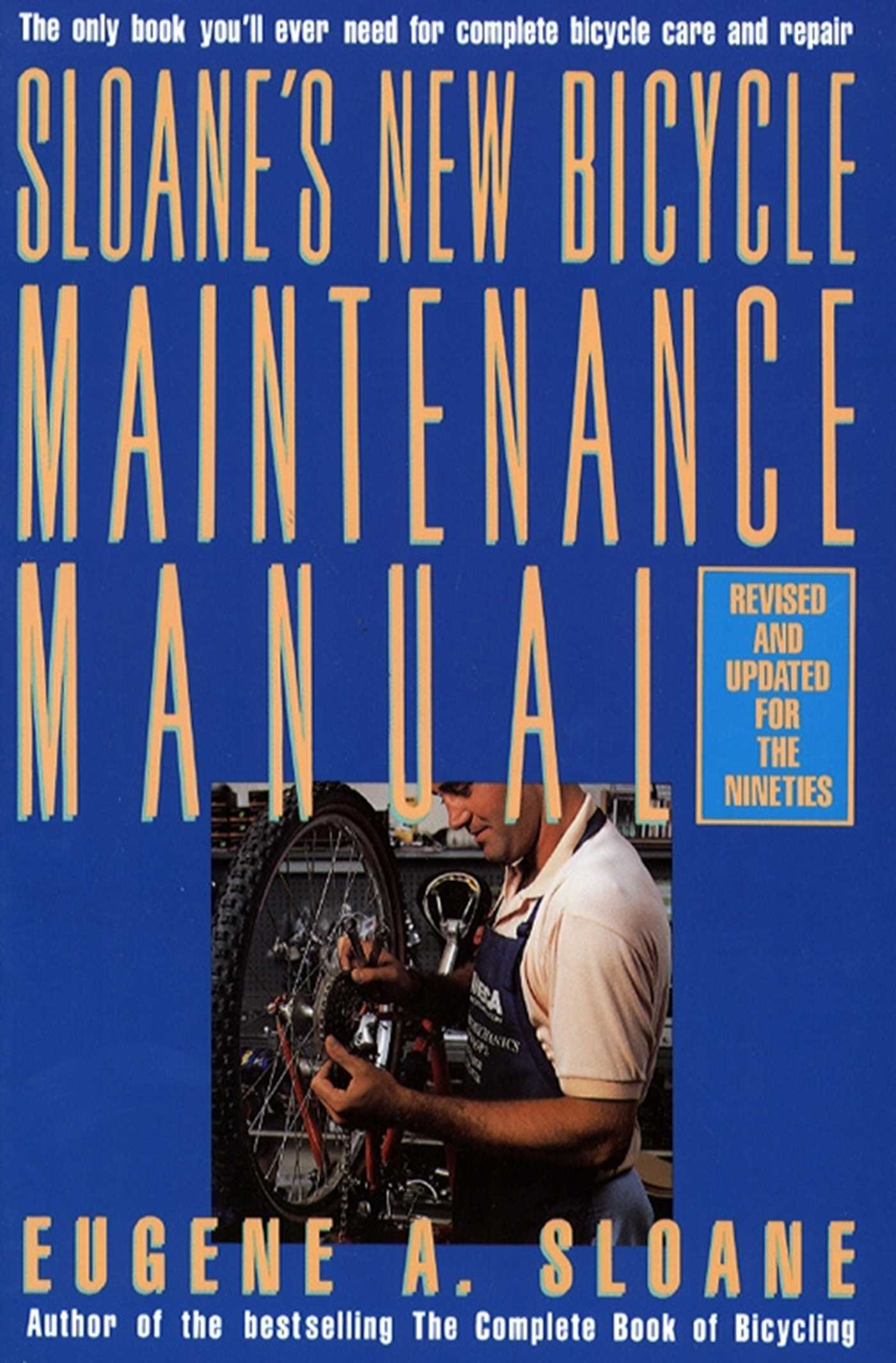 Sloanes new bicycle maintenance manual 9781451602685 hr
