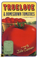 Truelove homegrown tomatoes 9781451603842