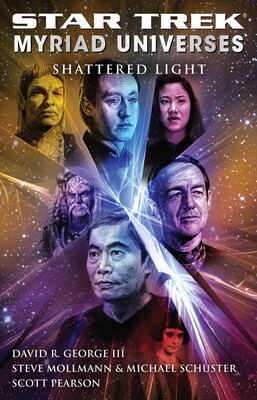 Star Trek: Myriad Universes #3: Shattered Light