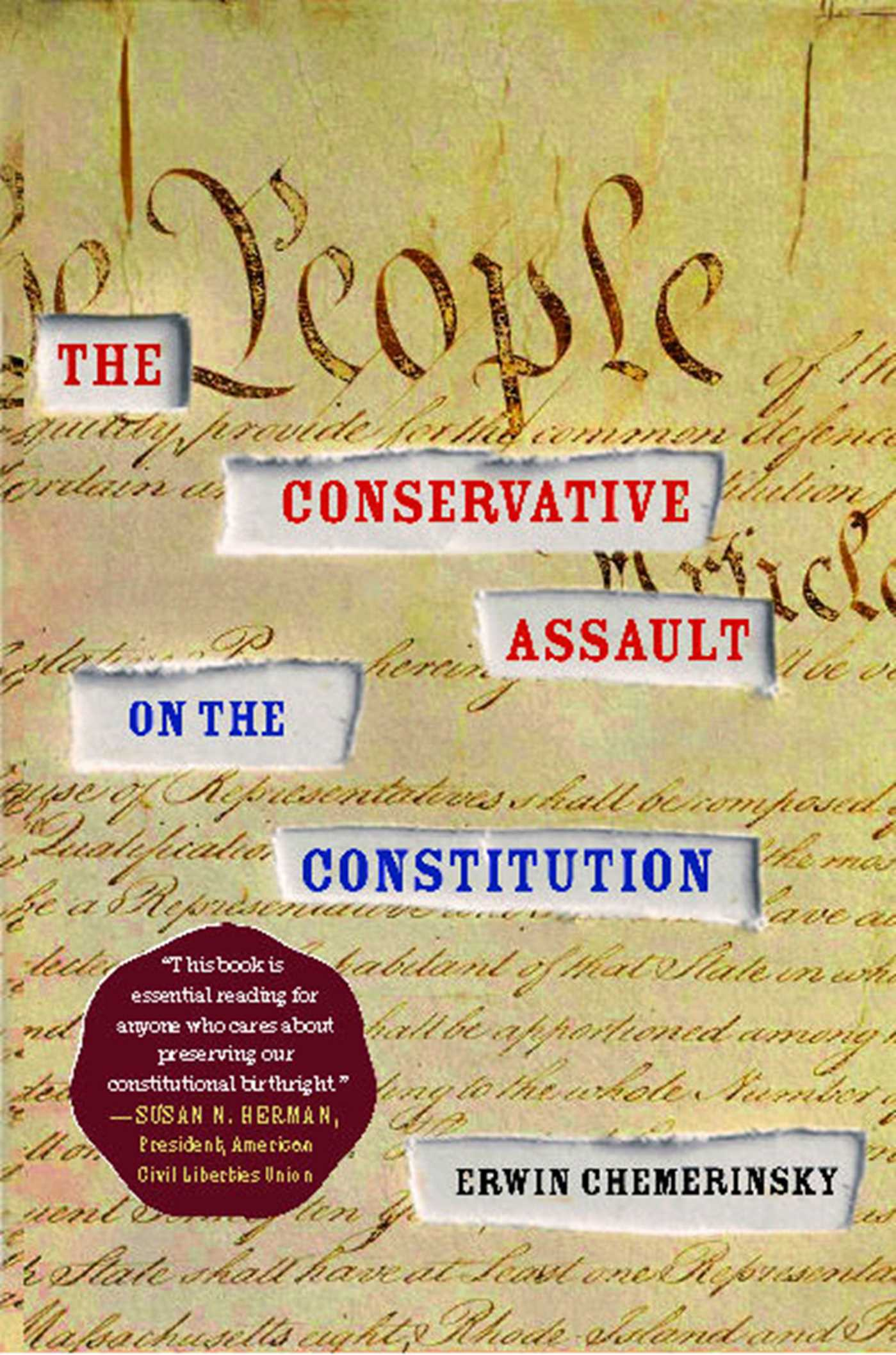 The conservative assault on the constitution 9781451606355 hr