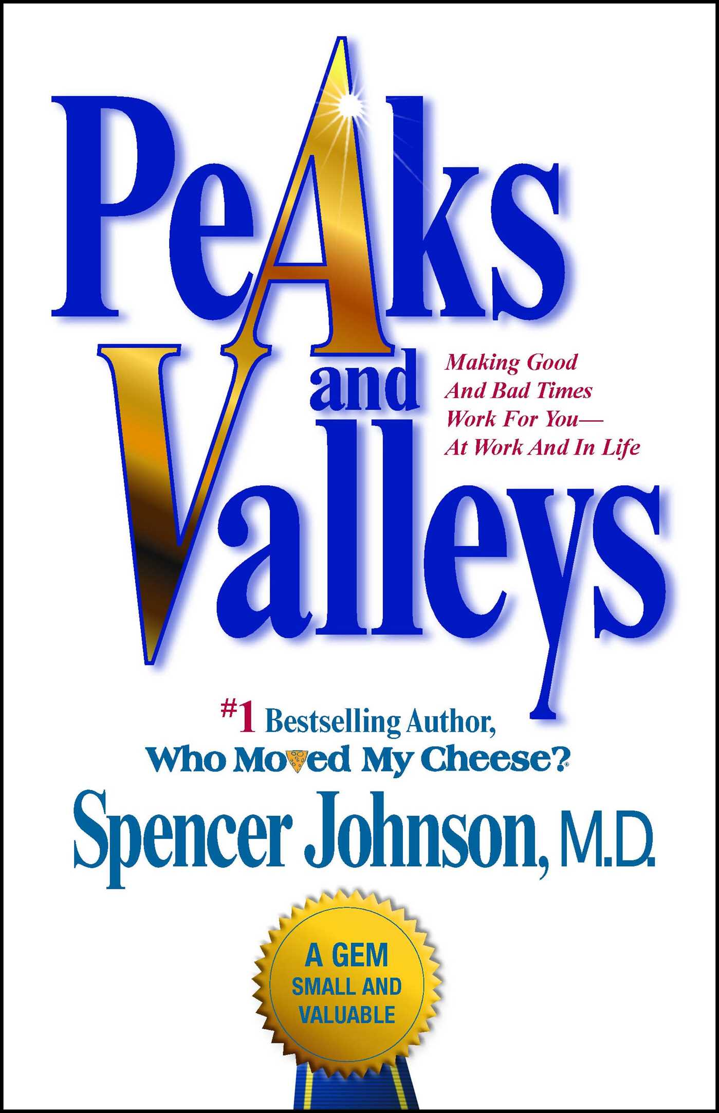 Peaks and valleys ebook by spencer johnson official publisher page peaks and valleys 9781451606614 hr fandeluxe Image collections
