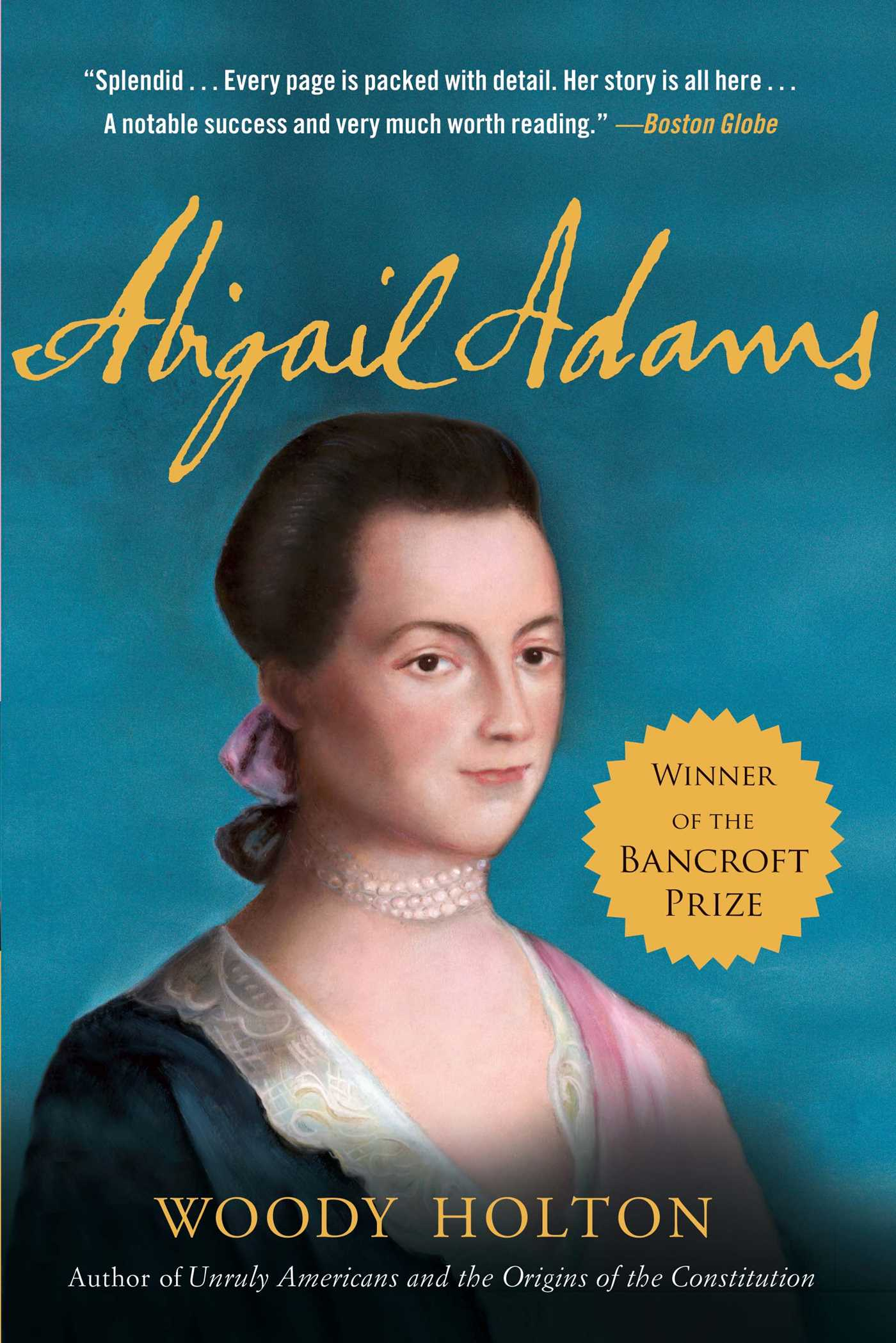 """account of the life of the wife of the president in the book abigail adams an american woman by char Some of america's presidents were enchanted by shakespeare, too  come into  my inheritance in shakespeare,"""" he wrote henry cabot lodge and his wife   four presidents—john adams, thomas jefferson, john quincy adams, and   most thoughtful accounts ever written on how people feel at the end of their lives."""