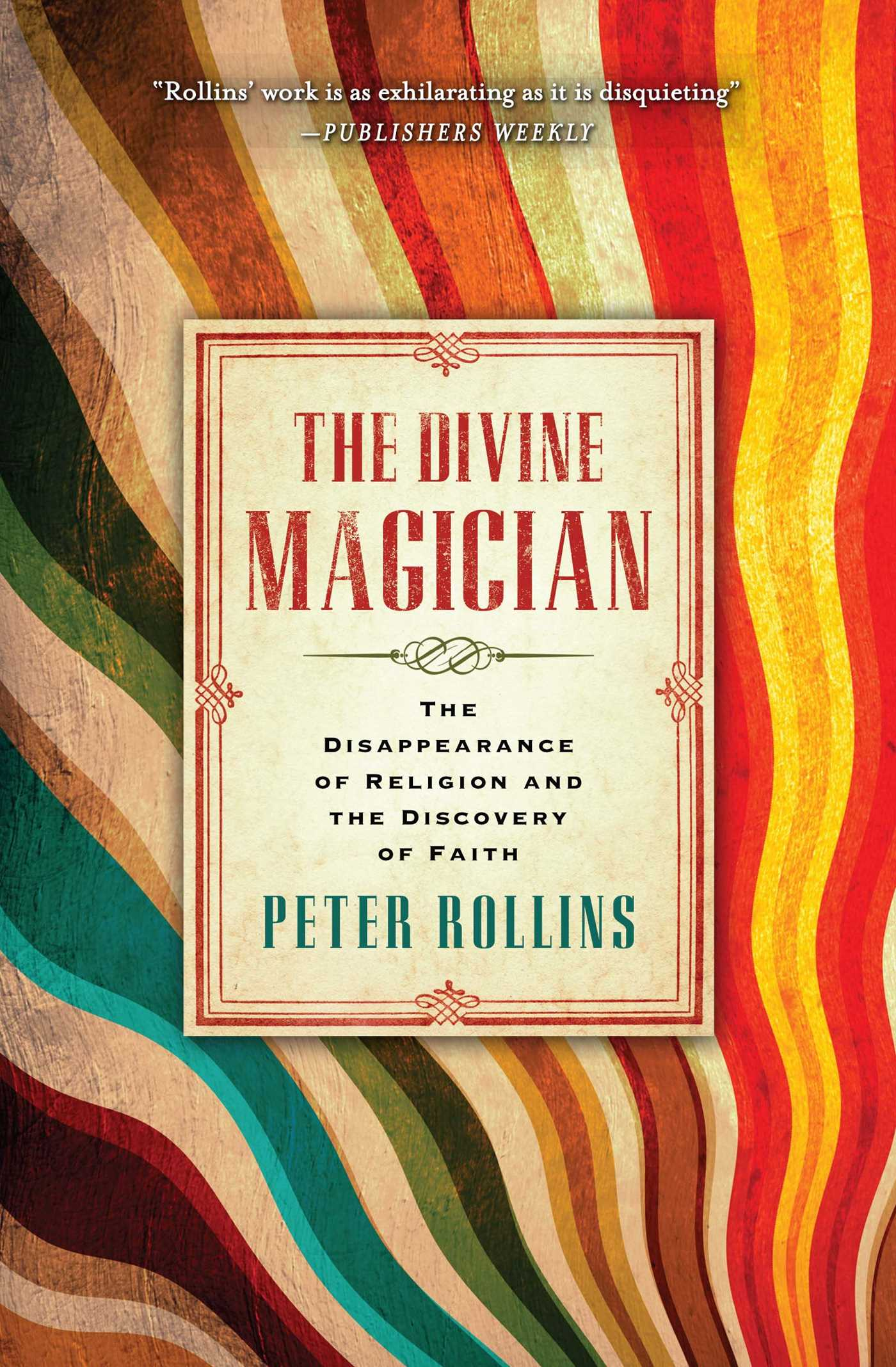 The Divine Magician  Book By Peter Rollins  Official Publisher Page   Simon & Schuster