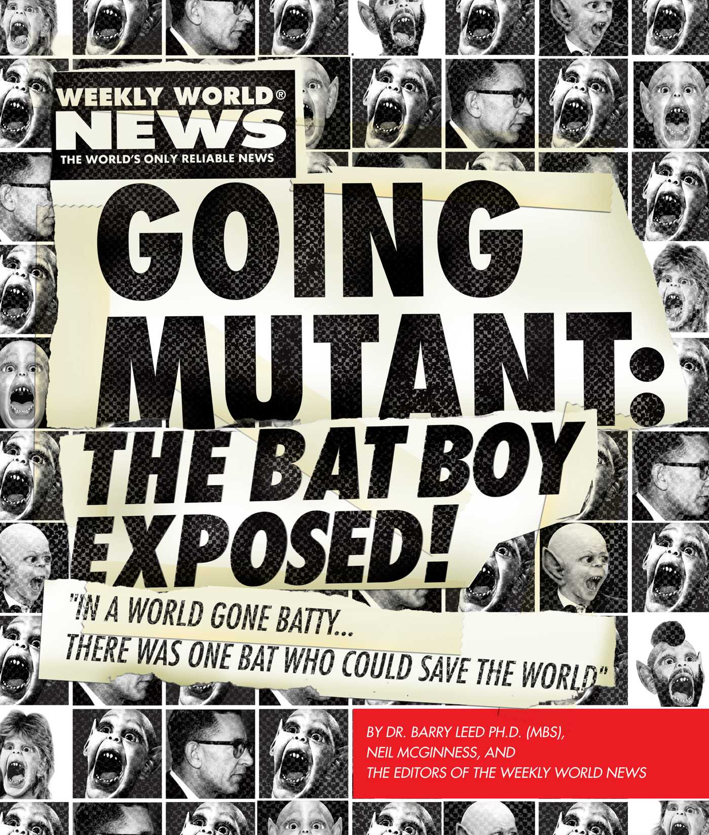 Going mutant the bat boy exposed 9781451609097 hr
