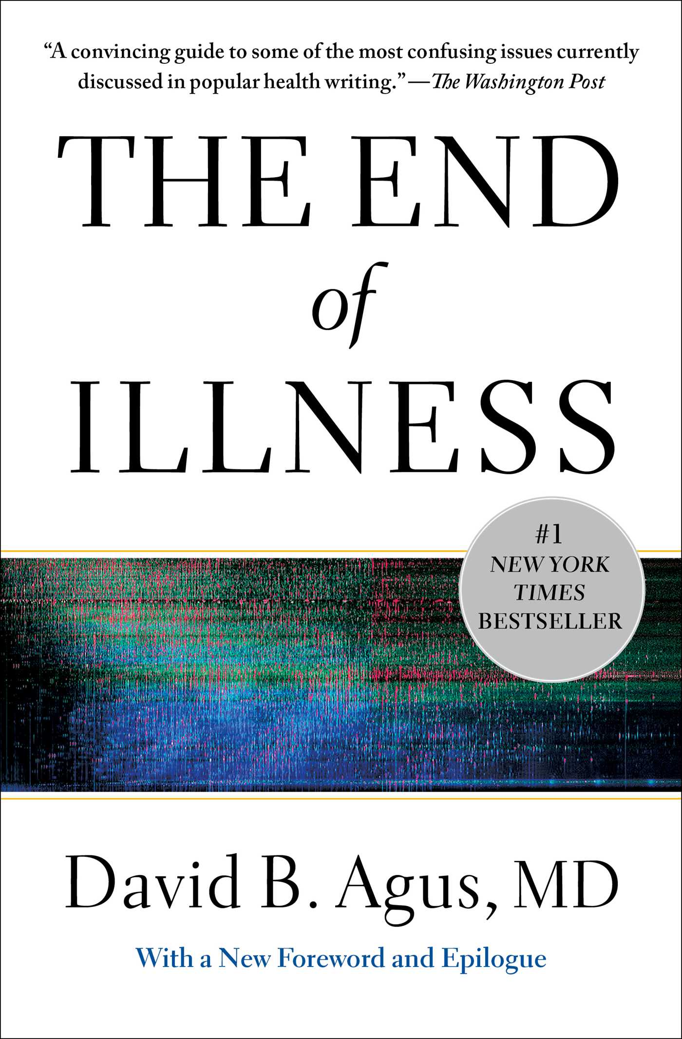 The end of illness 9781451610208 hr
