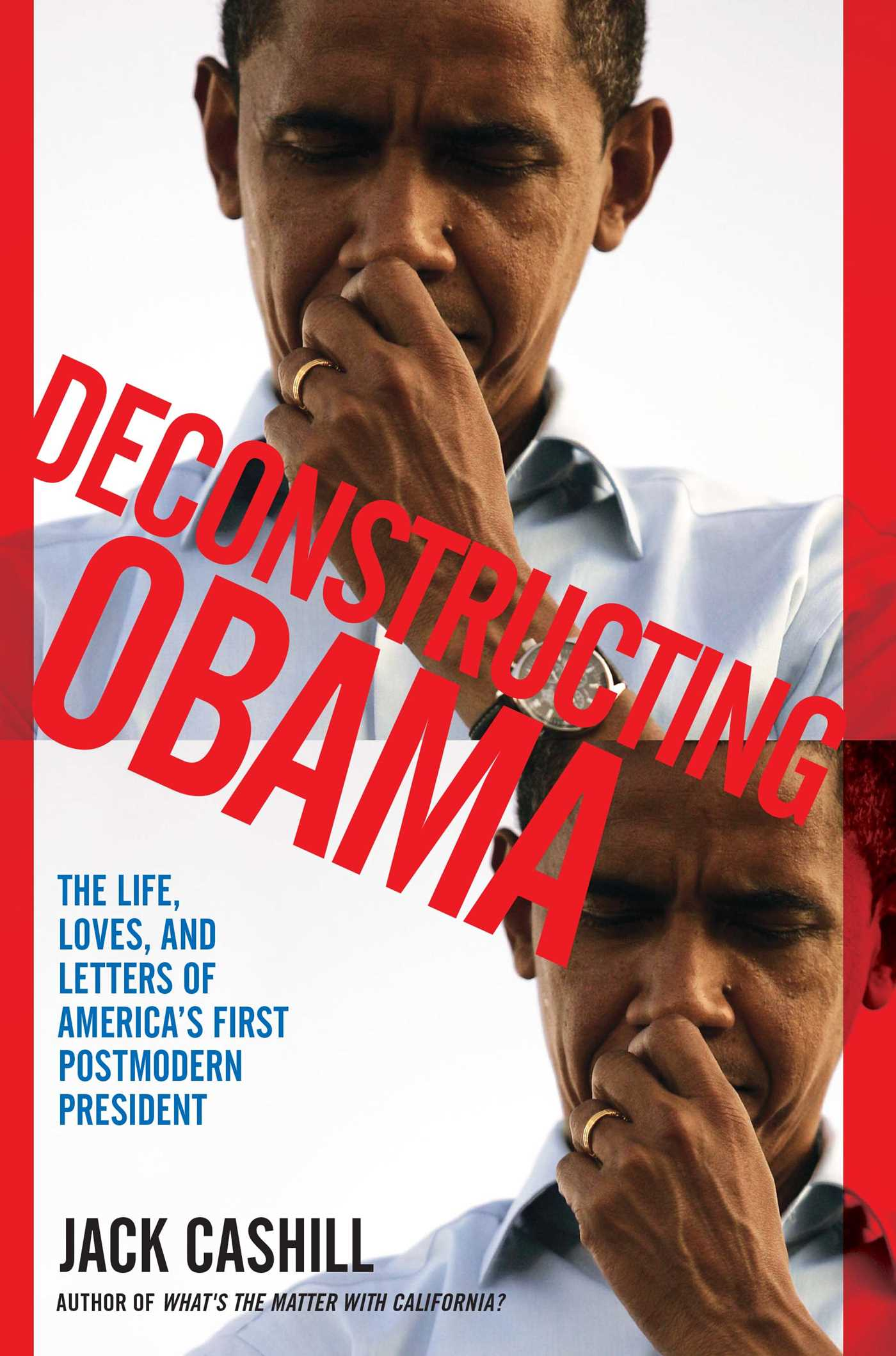Deconstructing obama 9781451611120 hr