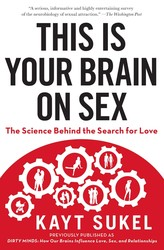 This is your brain on sex 9781451611564