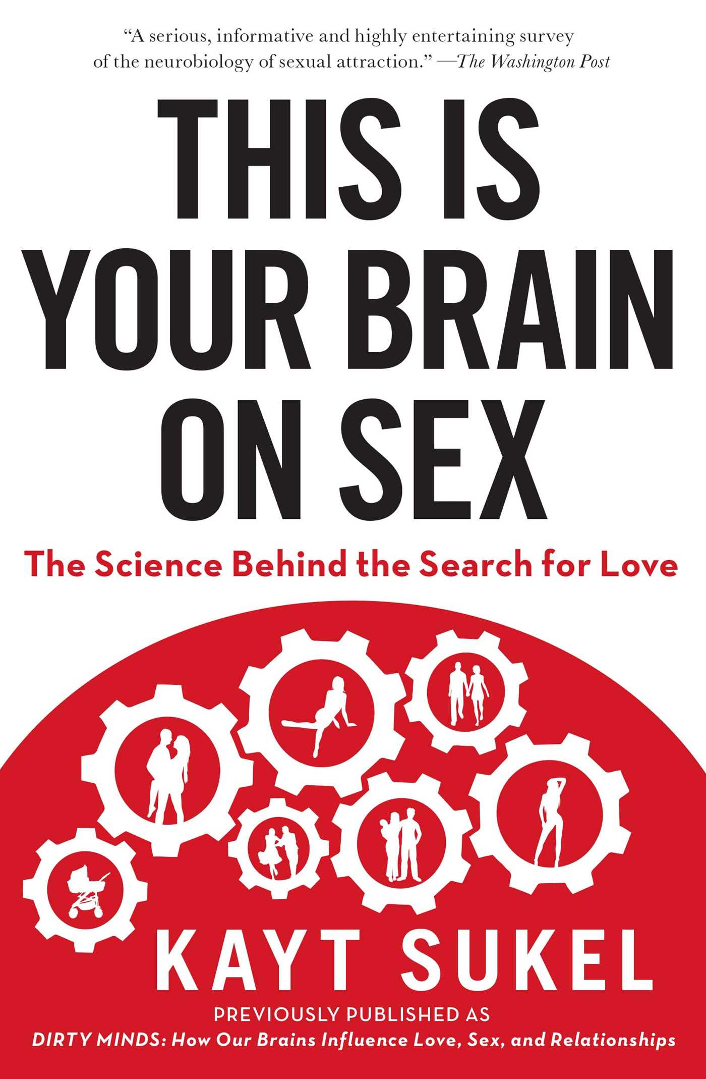 This is your brain on sex 9781451611564 hr
