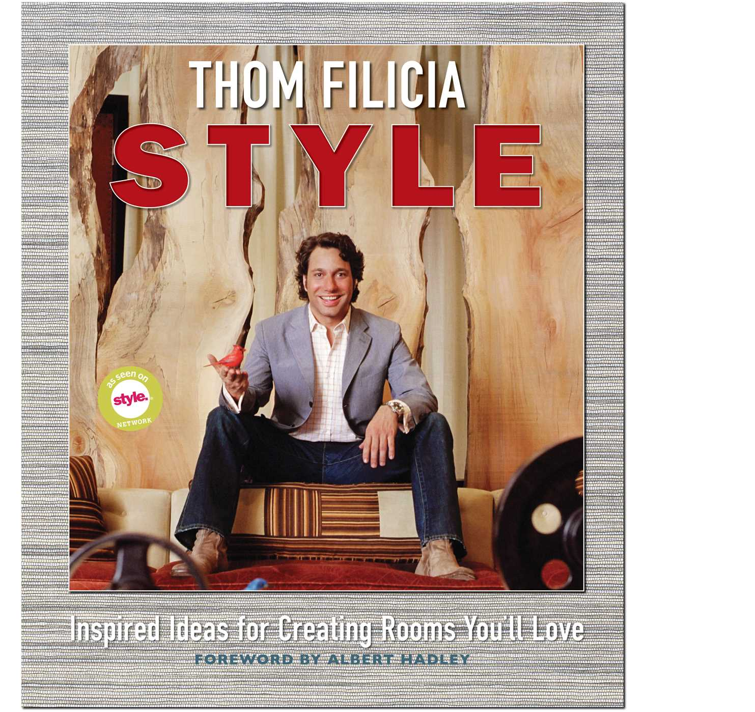 Thom Filicia Thom Filicia Style Ebookthom Filicia  Official Publisher Page