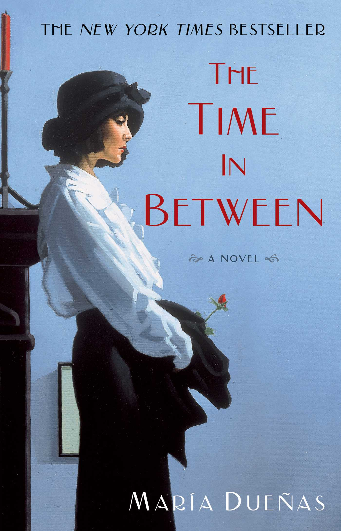 The Time In Between  Book By Maria Duenas  Official Publisher Page   Simon & Schuster