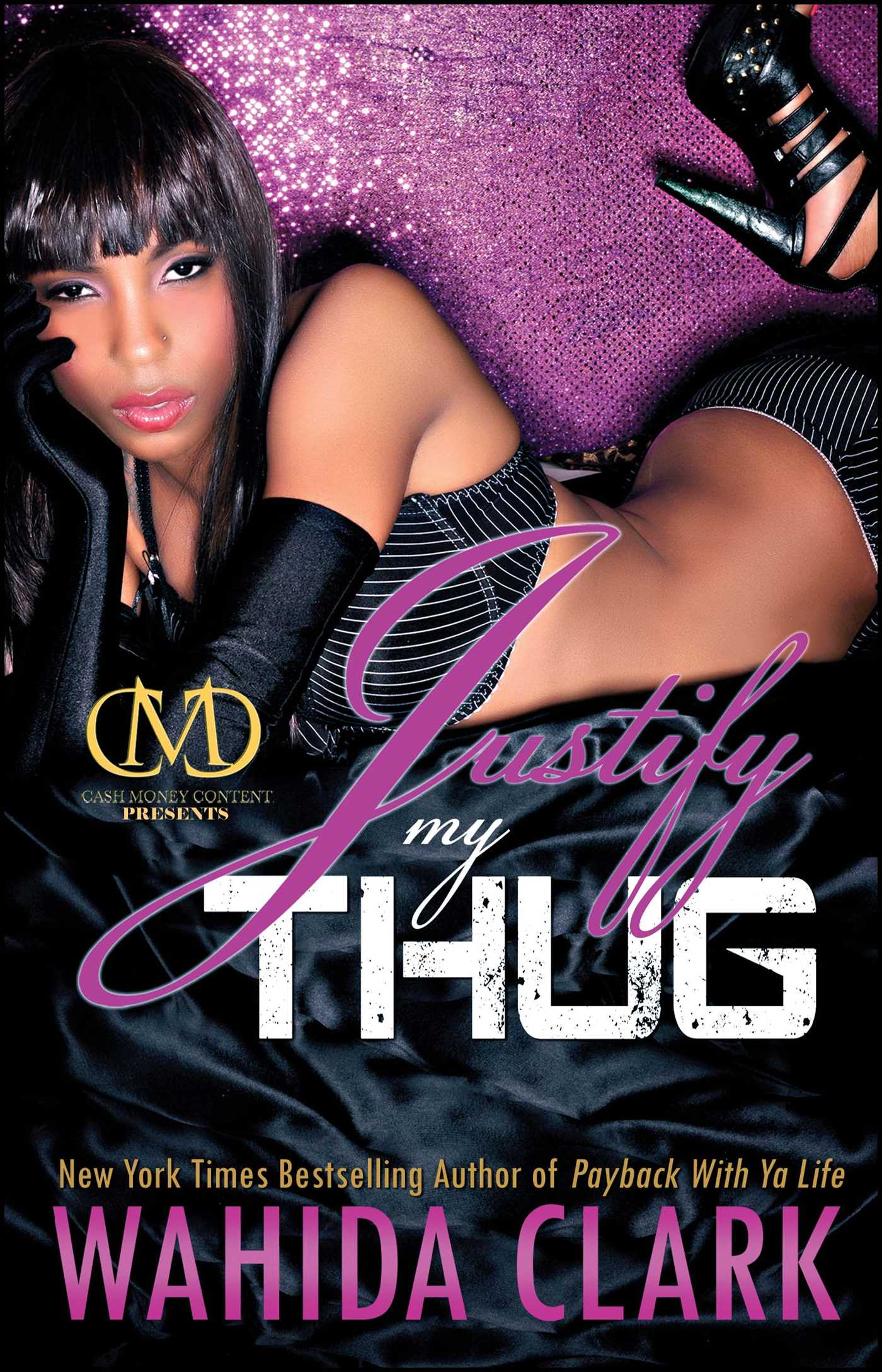Justify my thug 9781451617092 hr