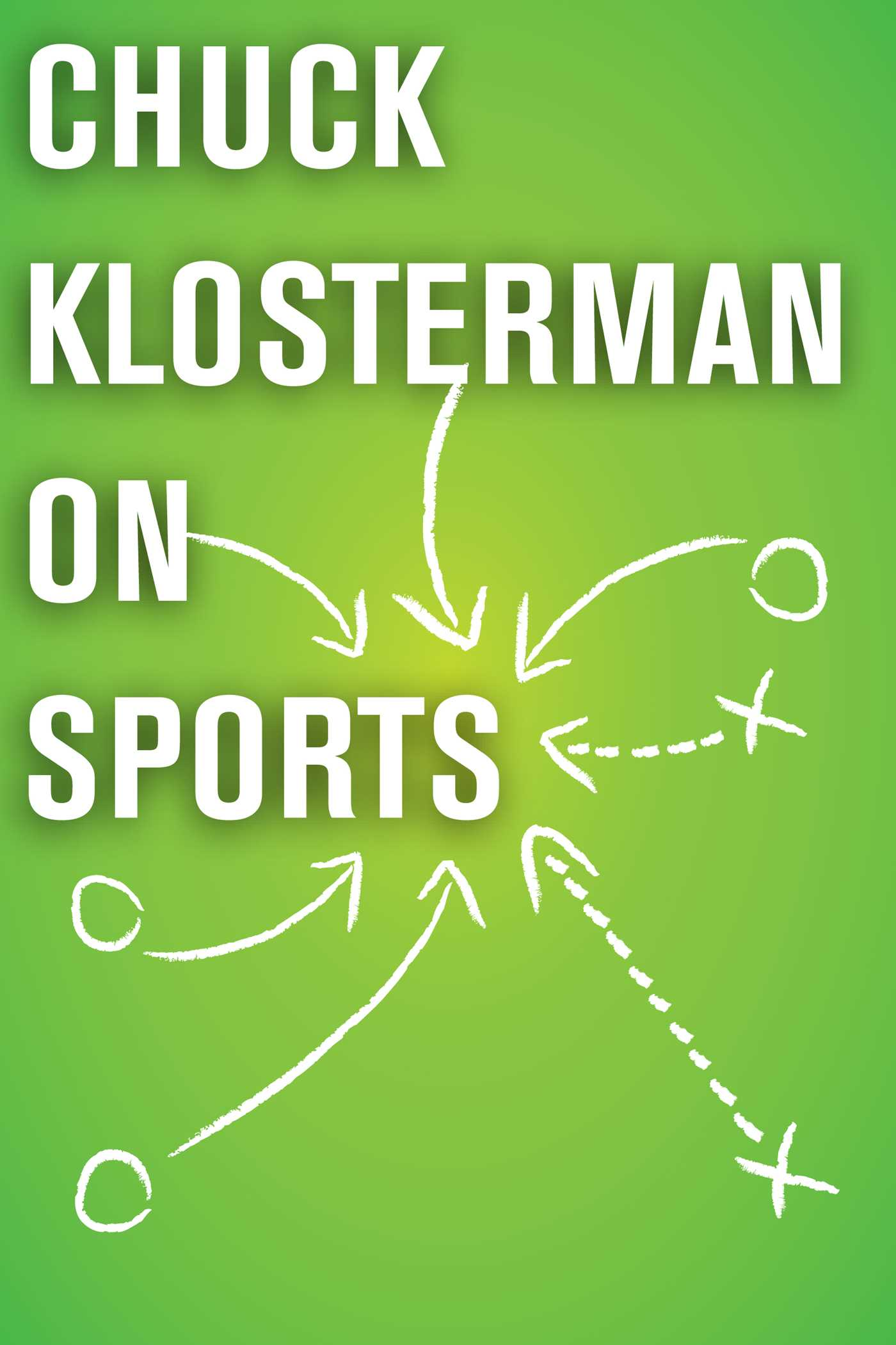 Chuck klosterman on sports 9781451621051 hr