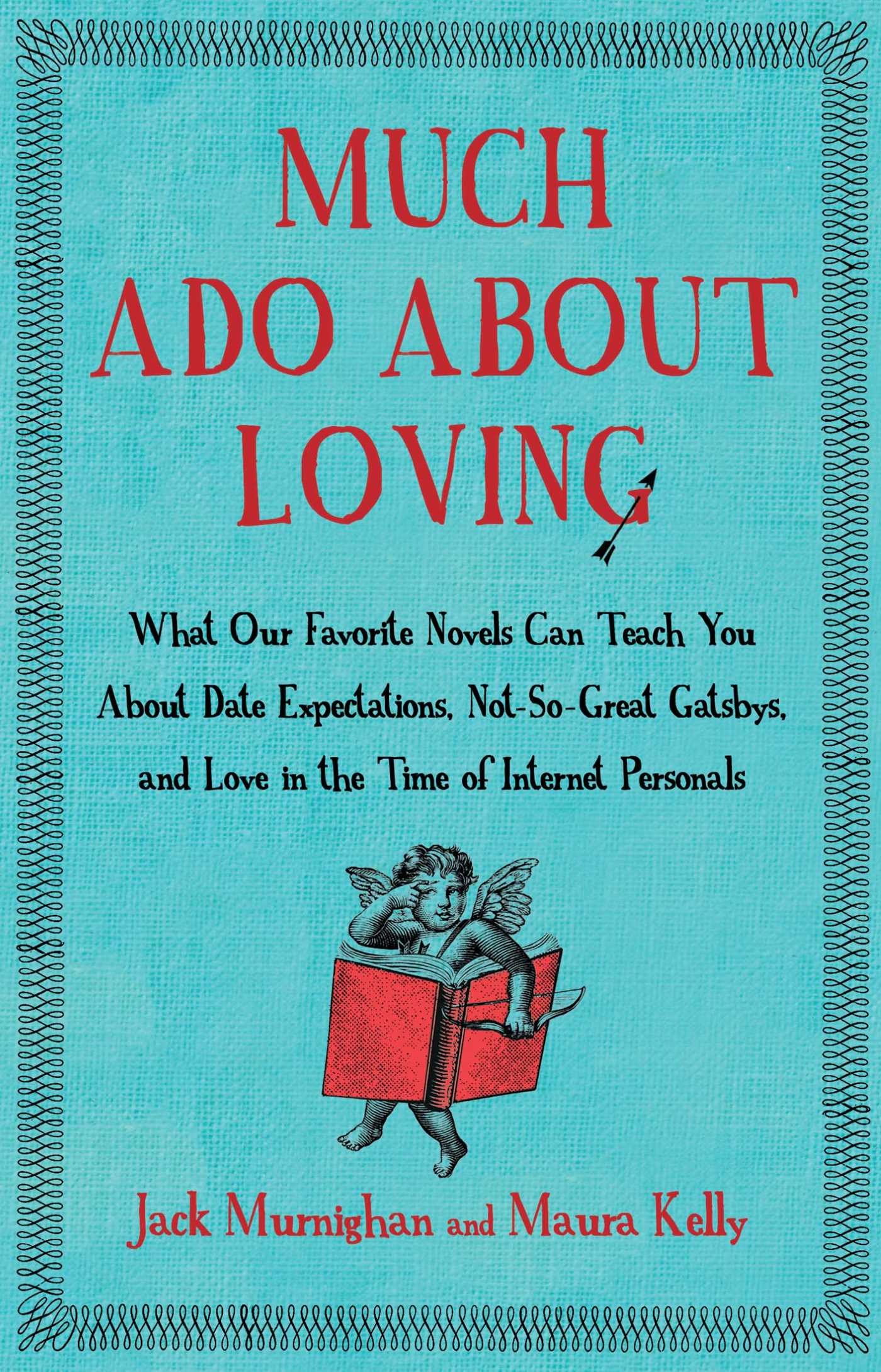 Much ado about loving 9781451621266 hr