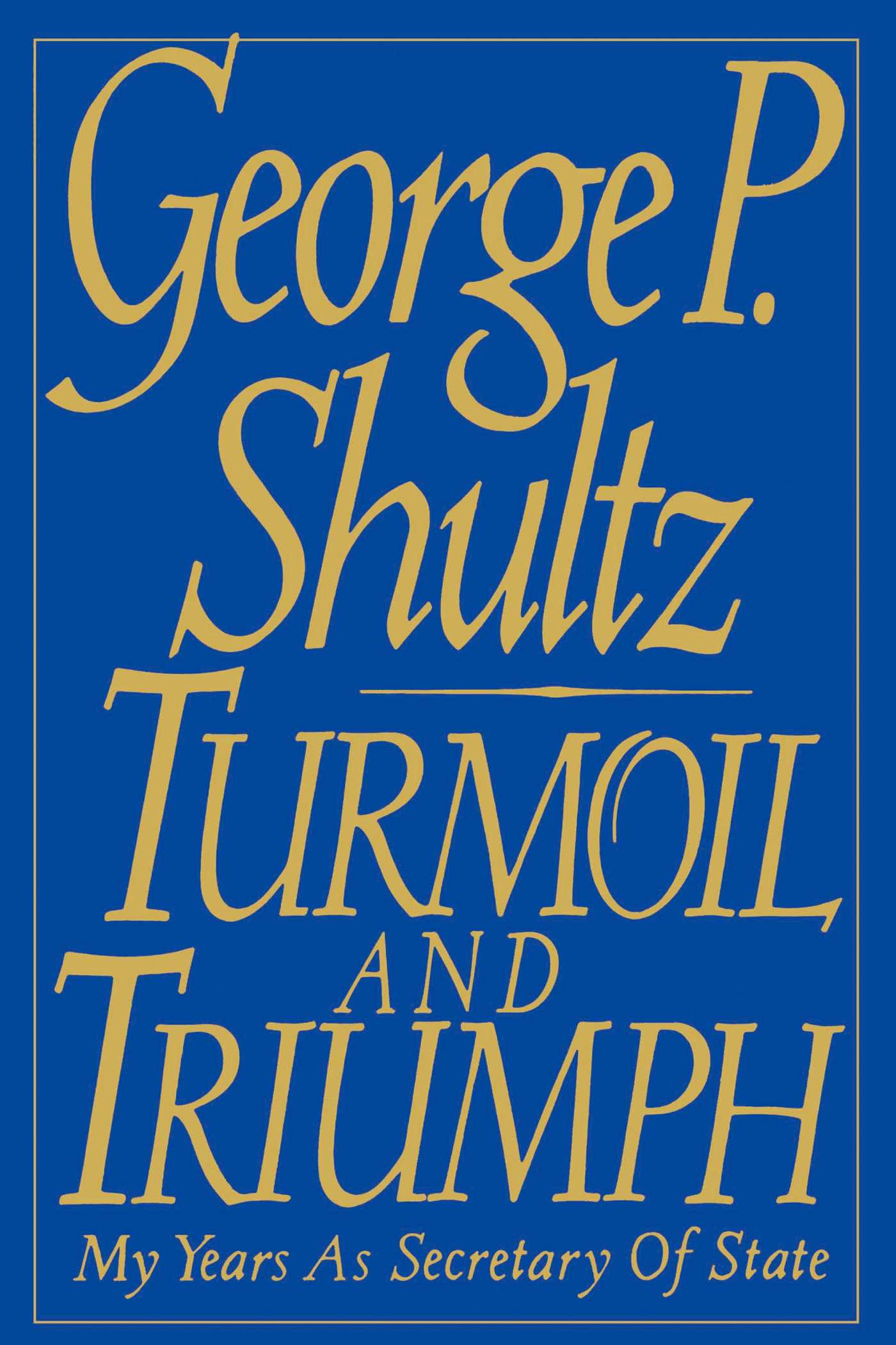 Turmoil and triumph 9781451623116 hr