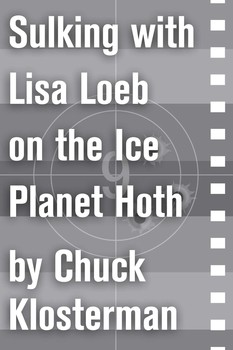 sulking lisa loeb on the ice planet hoth ebook by chuck  sulking lisa loeb on the ice planet hoth