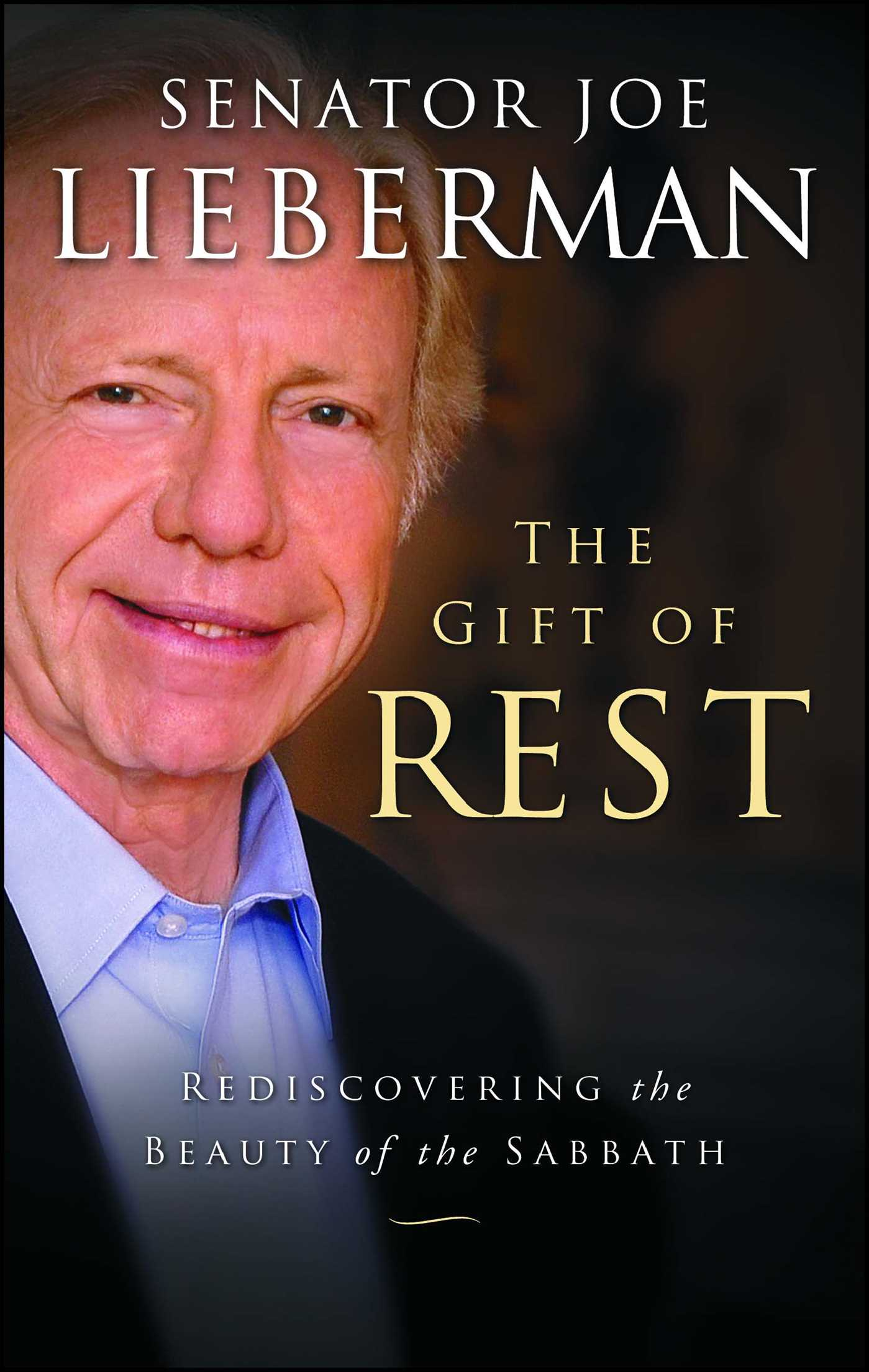 The gift of rest book by joseph i lieberman david klinghoffer the gift of rest 9781451627312 hr fandeluxe Choice Image