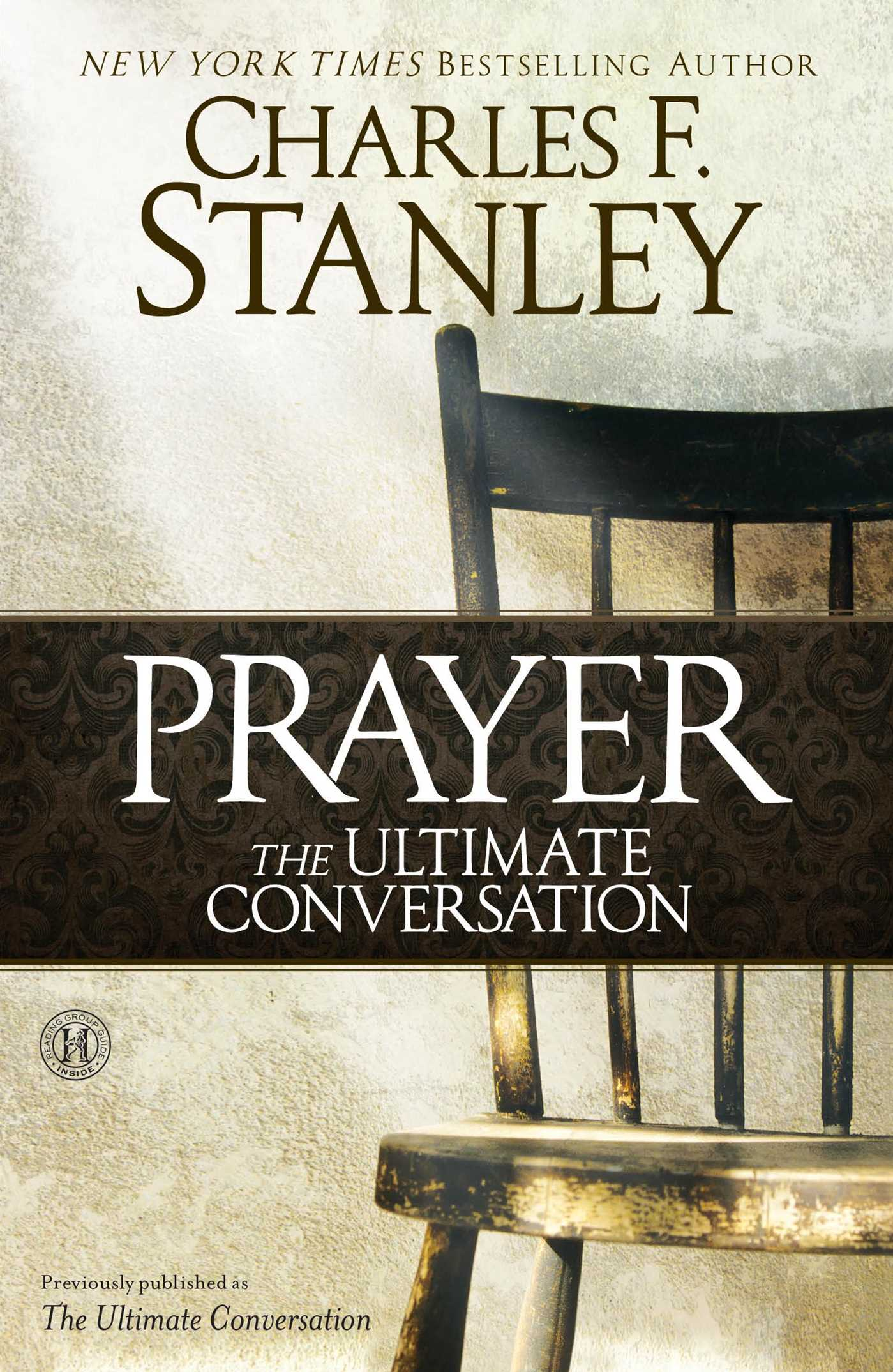 Prayer the ultimate conversation 9781451628852 hr