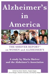 The Shriver Report: A Woman's Nation Takes On Alzheimer's