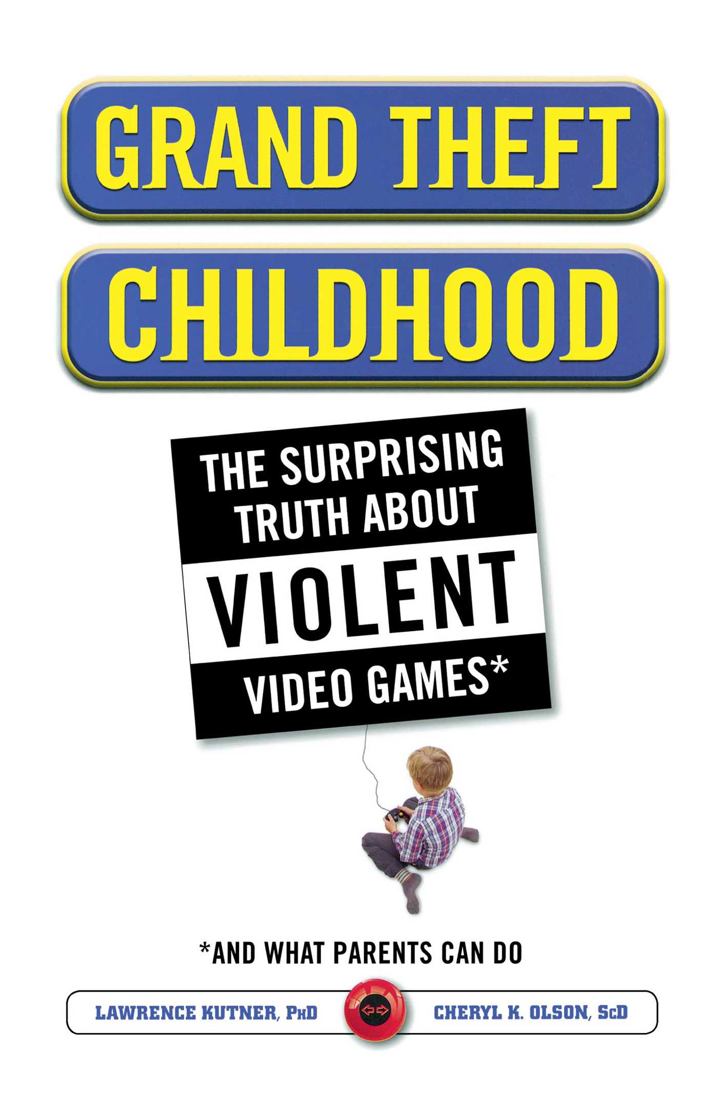 Grand-theft-childhood-9781451631708_hr