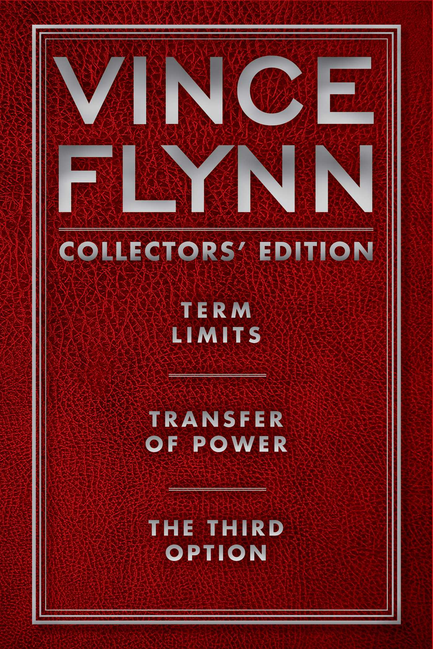 Vince flynn collectors edition 1 ebook by vince flynn official term limits transfer of power and the third option fandeluxe PDF