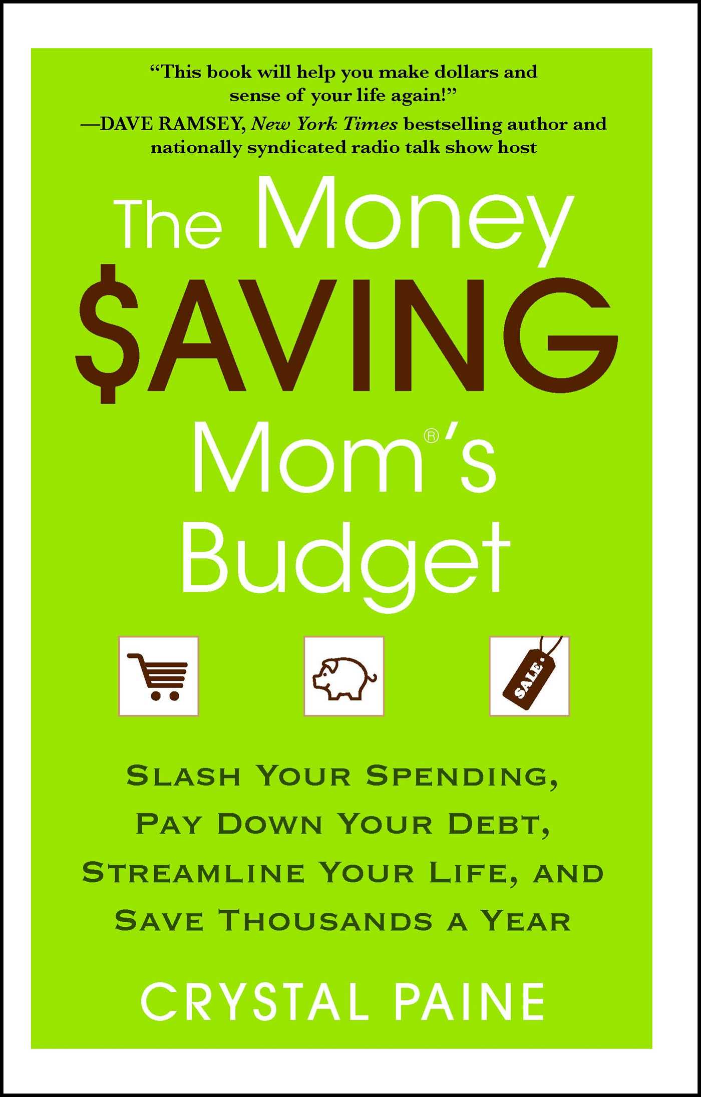 The money saving moms budget 9781451646221 hr