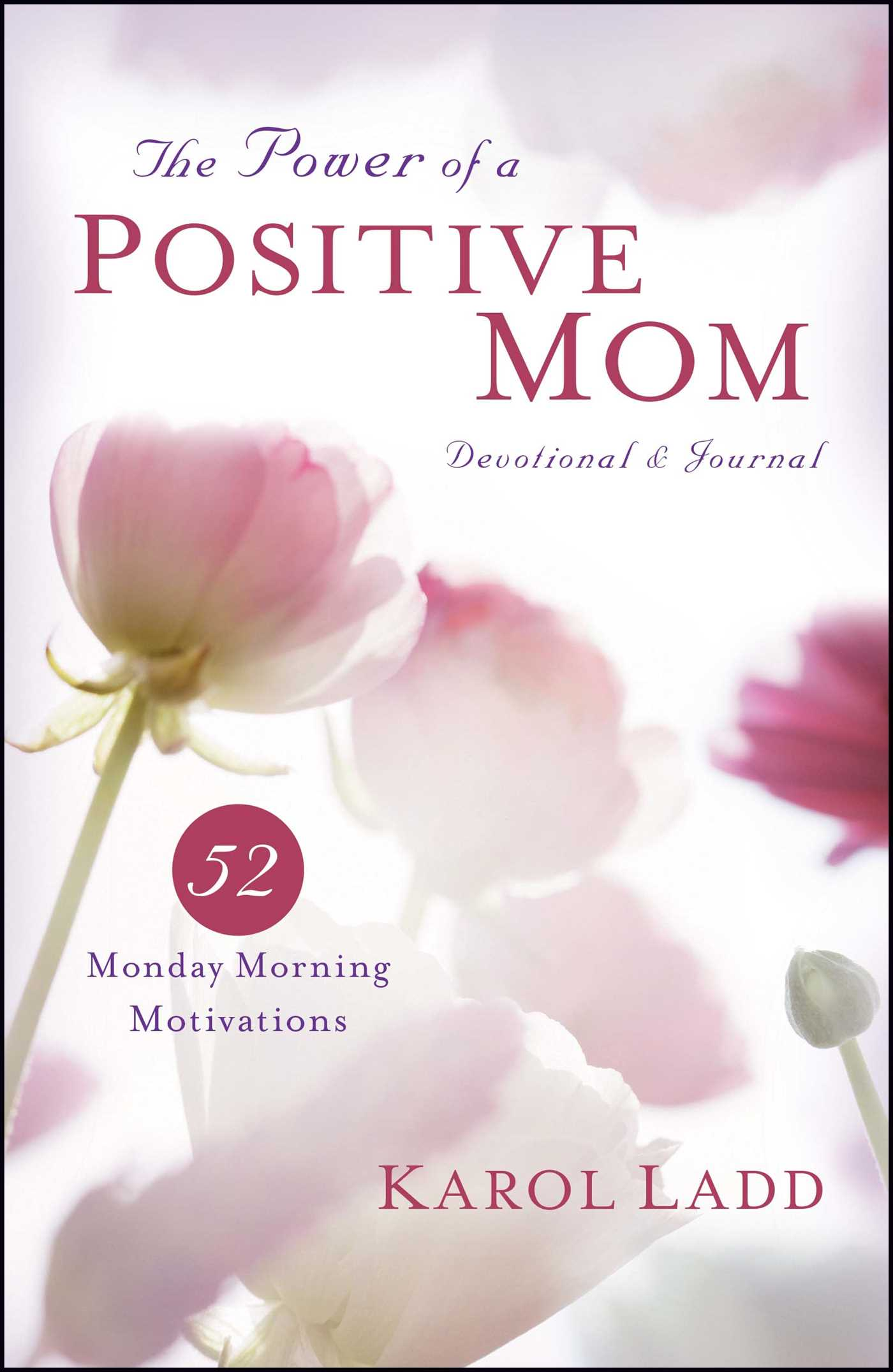 The power of a positive mom devotional journal 9781451649451 hr