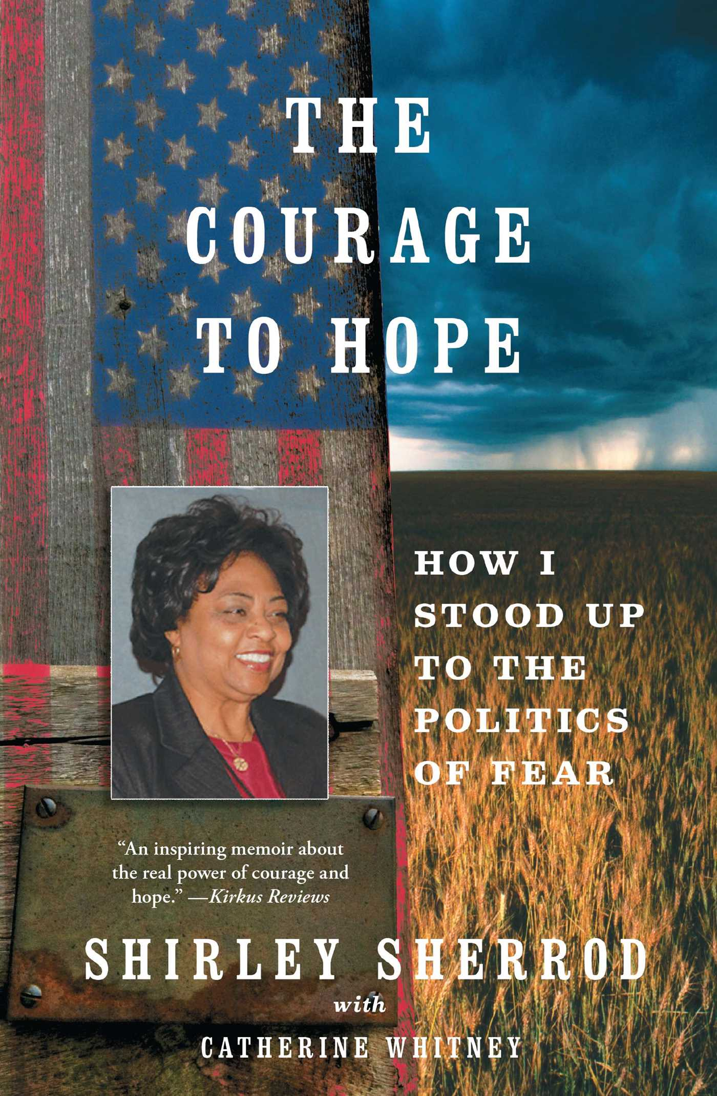 The courage to hope 9781451651010 hr