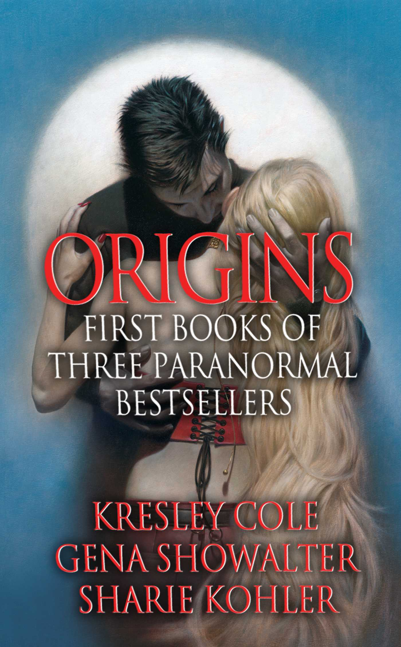 Origins first books of three paranormal bestsellers cole showalter kohler 9781451652161 hr