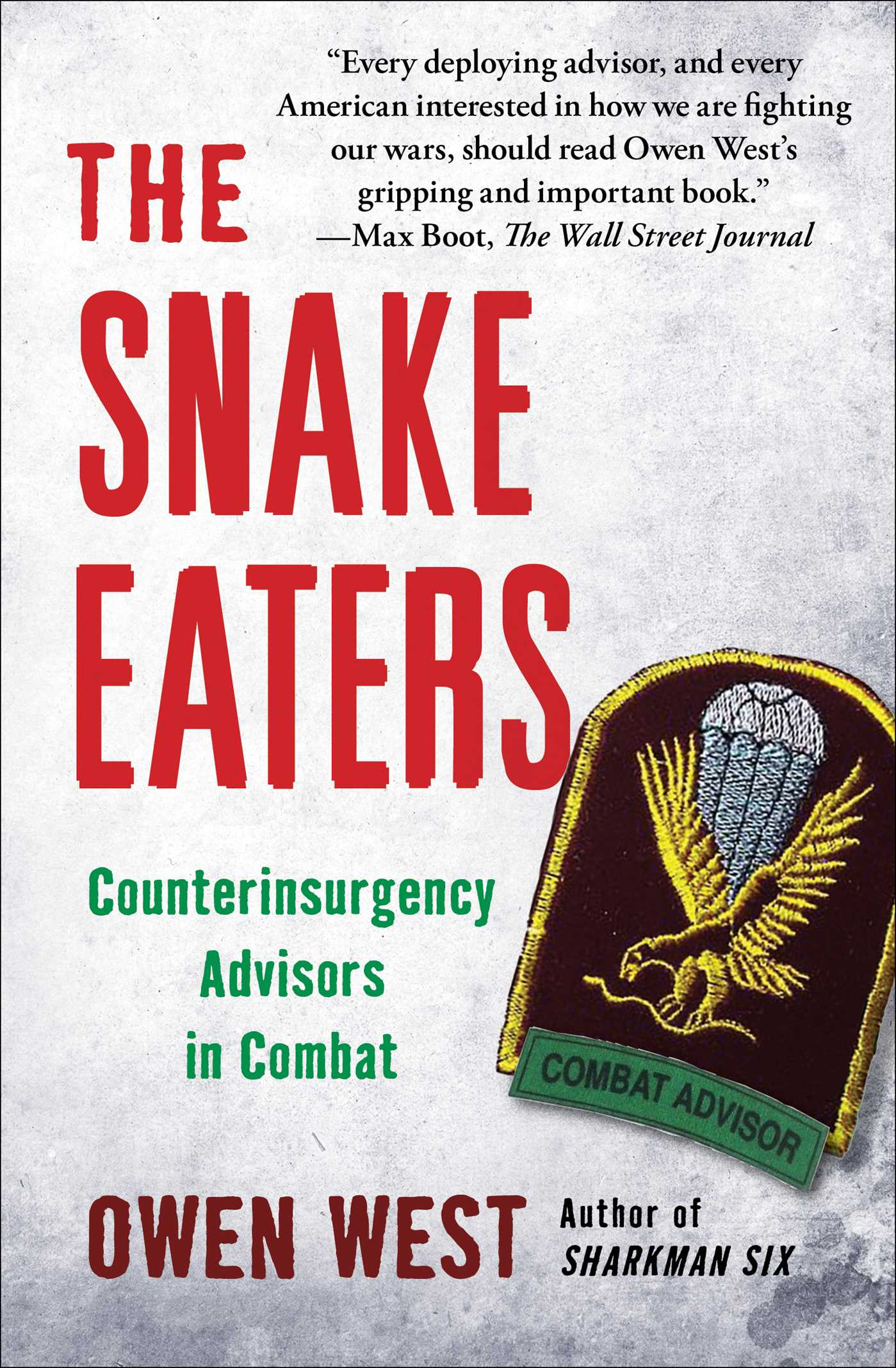 The snake eaters ebook by owen west official publisher page the snake eaters 9781451655971 hr fandeluxe Ebook collections