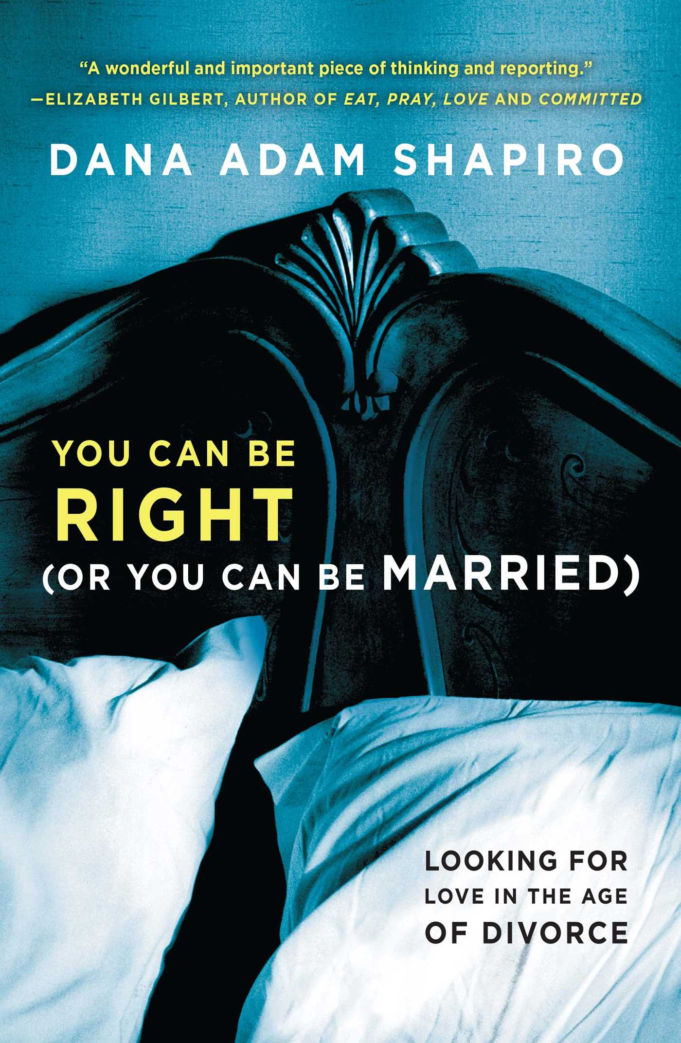 You can be right or you can be married 9781451657784 hr