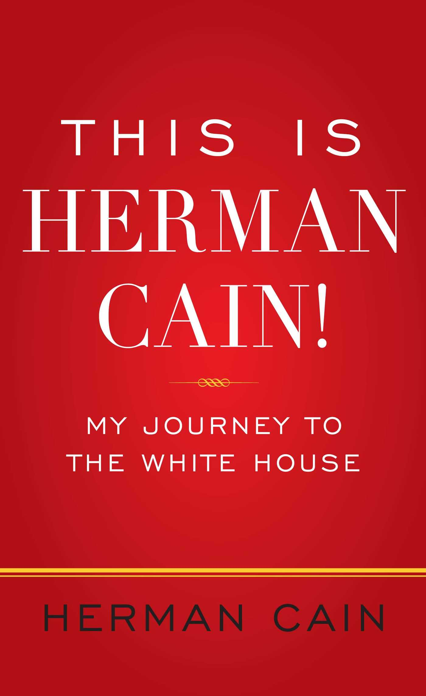This is herman cain! 9781451666144 hr