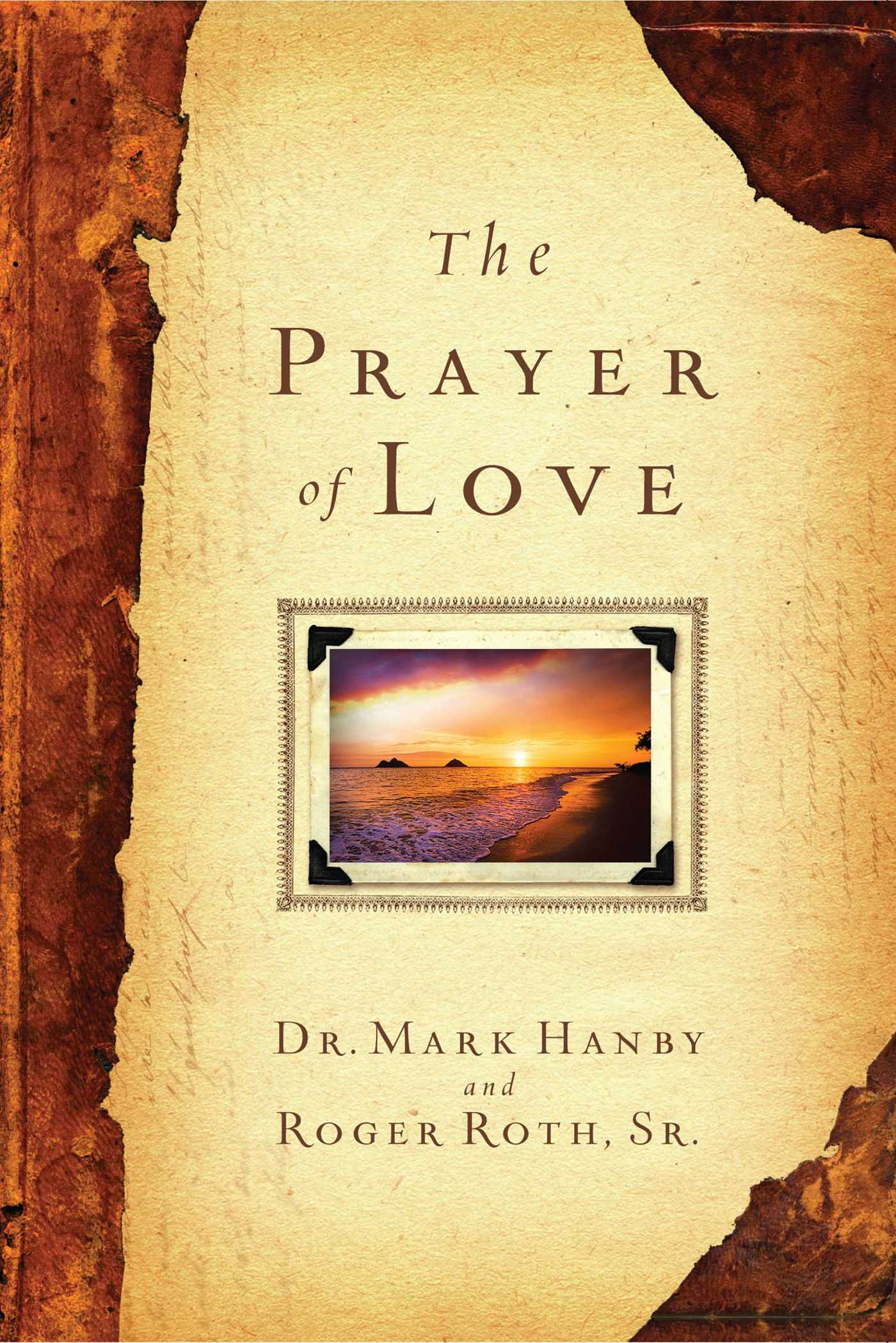 The-prayer-of-love-9781451669091_hr