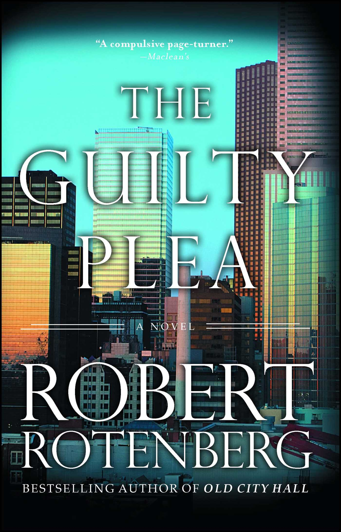 The Guilty Plea | Book by Robert Rotenberg | Official Publisher Page ...