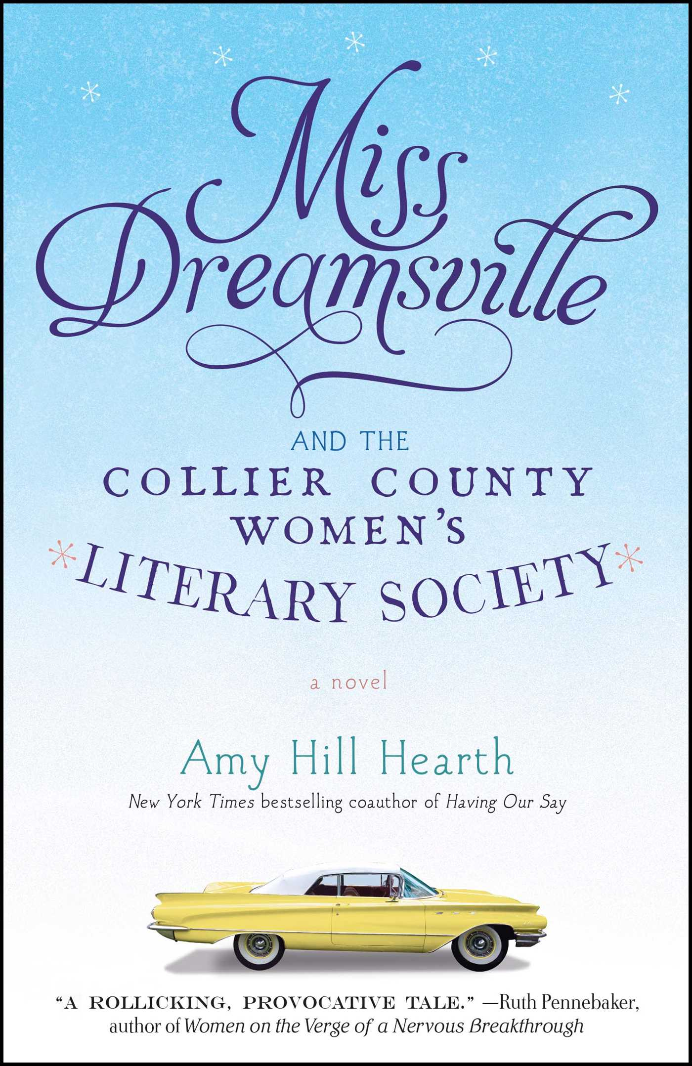Miss dreamsville and the collier county womens literary society 9781451675269 hr