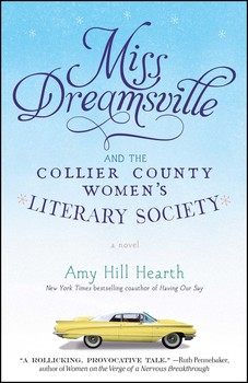 Miss Dreamsville and the Collier County Women's Literary Society