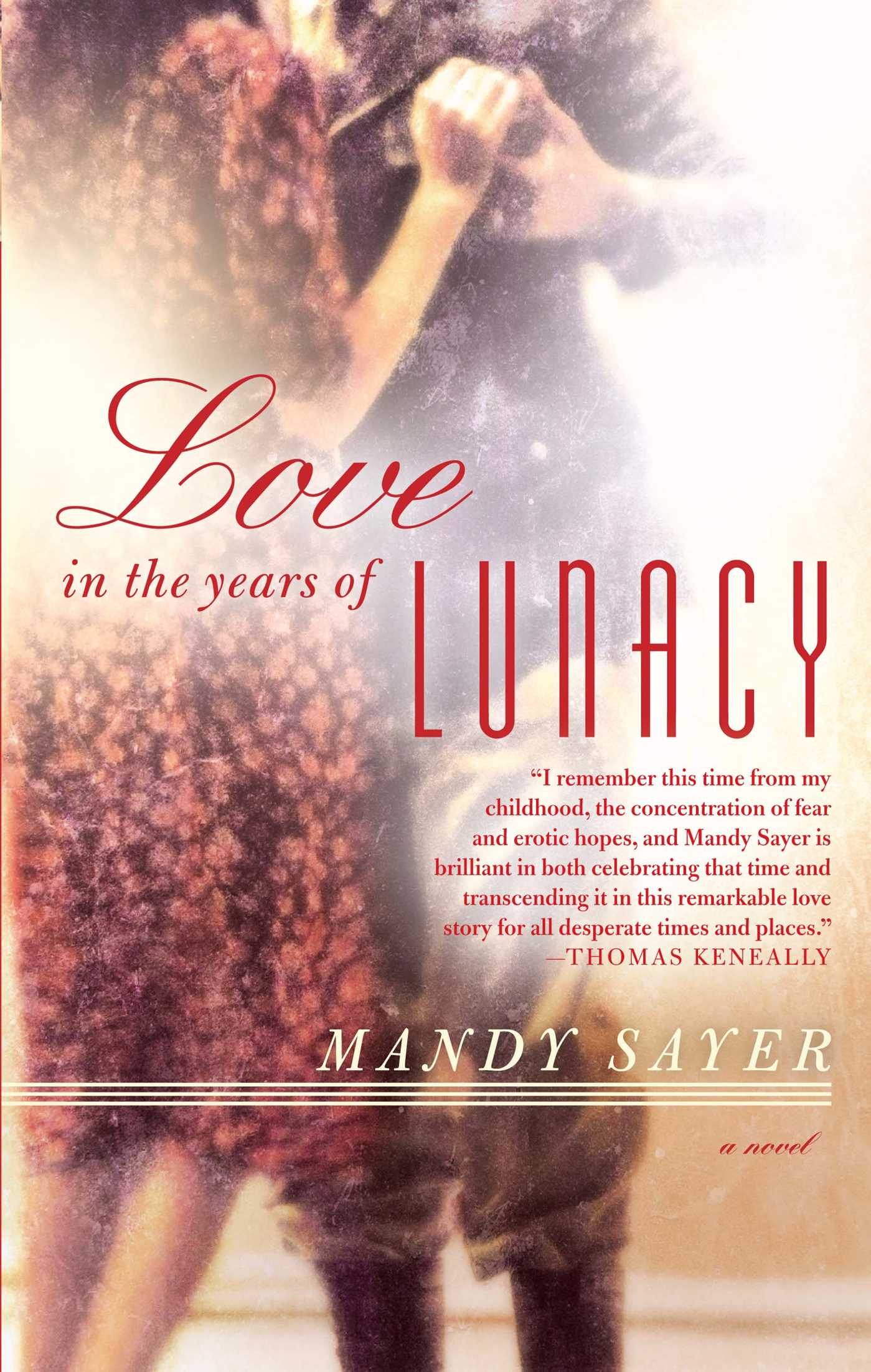 Love-in-the-years-of-lunacy-9781451678468_hr
