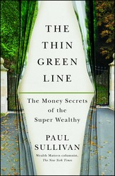 Thin Green Line: The Money Secrets of the Super Wealthy