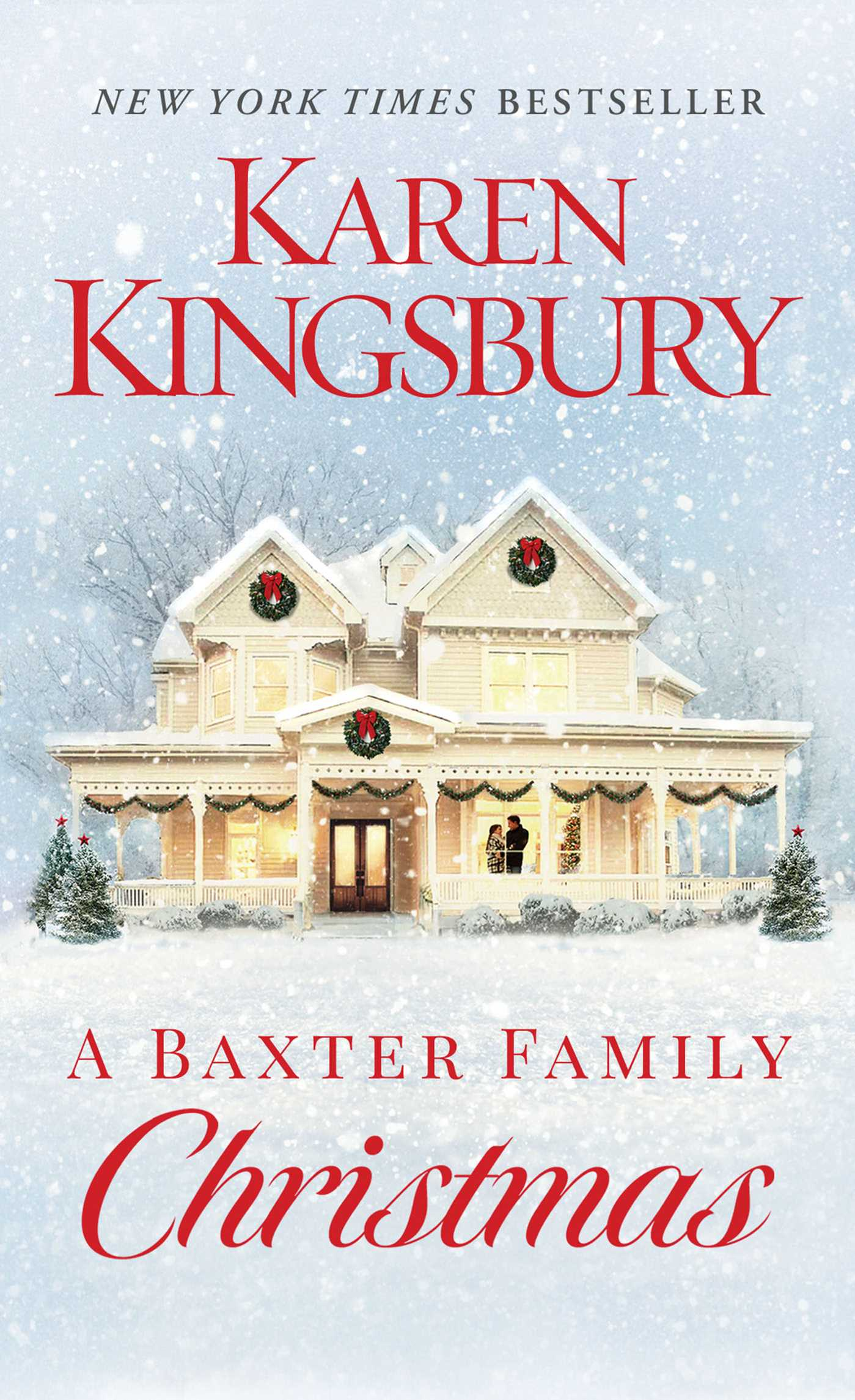 A Baxter Family Christmas eBook by Karen Kingsbury | Official ...